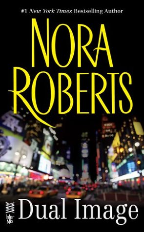 [PDF] [EPUB] Dual Image Download by Nora Roberts
