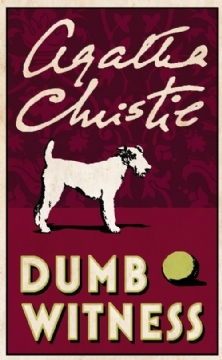 [PDF] [EPUB] Dumb Witness (Hercule Poirot, #16) Download by Agatha Christie