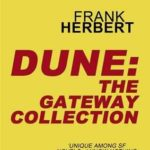 [PDF] [EPUB] Dune: The Gateway Collection (Dune Chronicles, #1-6) Download