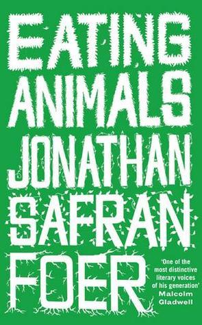 [PDF] [EPUB] Eating Animals Download by Jonathan Safran Foer