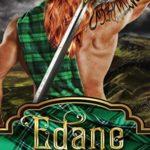 [PDF] [EPUB] Edane: A Scottish Time Travel Romance (Immortal Highlander, Clan Mag Raith, #3) Download