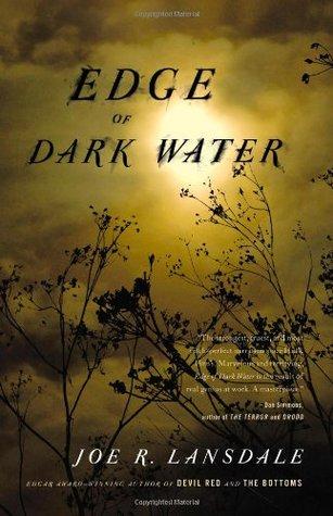 [PDF] [EPUB] Edge of Dark Water Download by Joe R. Lansdale