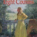 [PDF] [EPUB] Eight Cousins (Eight Cousins, #1) Download