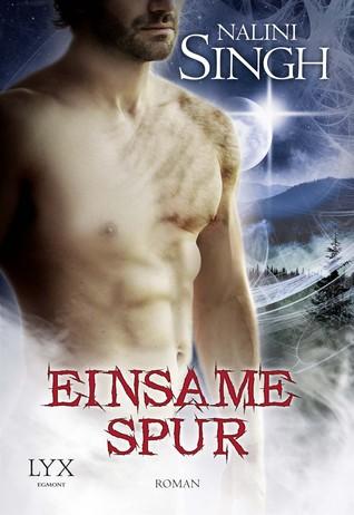 [PDF] [EPUB] Einsame Spur (Psy-Changeling, #11) Download by Nalini Singh