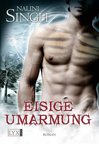 [PDF] [EPUB] Eisige Umarmung (Psy-Changeling, #3) Download by Nalini Singh