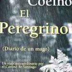 [PDF] [EPUB] El peregrino de Compostela (Diario de un mago) Download