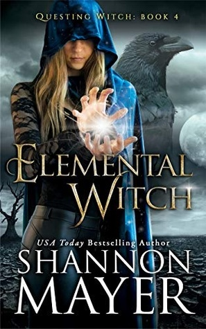 [PDF] [EPUB] Elemental Witch (The Questing Witch Series Book 4) Download by Shannon Mayer