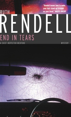 [PDF] [EPUB] End in Tears (Inspector Wexford, #20) Download by Ruth Rendell