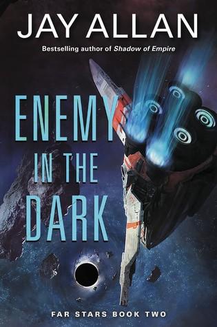 [PDF] [EPUB] Enemy in the Dark (Far Star Trilogy #2) Download by Jay Allan