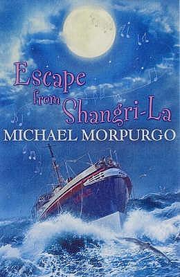 [PDF] [EPUB] Escape from Shangri-La Download by Michael Morpurgo