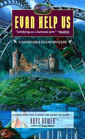 [PDF] [EPUB] Evan Help Us (Constable Evans, #2) Download by Rhys Bowen