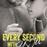 [PDF] [EPUB] Every Second with You (No Regrets, #2) Download