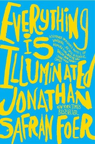 [PDF] [EPUB] Everything Is Illuminated Download by Jonathan Safran Foer