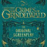 [PDF] [EPUB] Fantastic Beasts: The Crimes of Grindelwald – The Original Screenplay Download