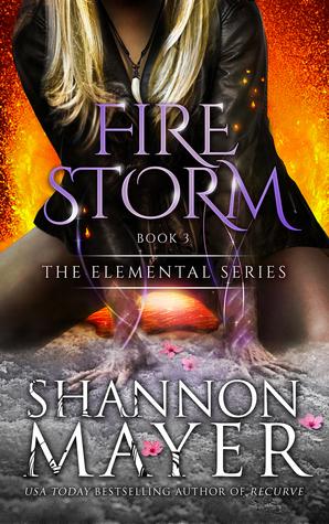 [PDF] [EPUB] Firestorm (The Elemental Series, #3) Download by Shannon Mayer