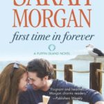 [PDF] [EPUB] First Time in Forever (Puffin Island, #1) Download