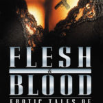 [PDF] Flesh and Blood: Erotic Tales of Crime and Passion (Flesh and Blood, Vol. 1) Download