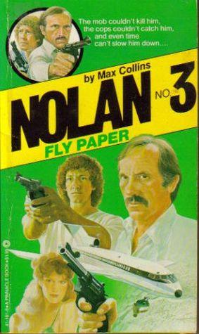 [PDF] [EPUB] Fly Paper (Nolan, #3) Download by Max Allan Collins