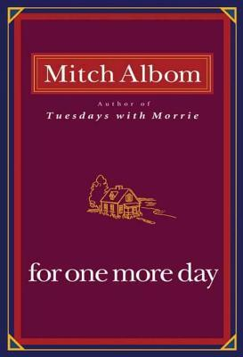 [PDF] [EPUB] For One More Day Download by Mitch Albom