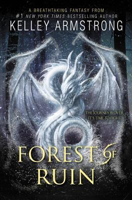 [PDF] [EPUB] Forest of Ruin (Age of Legends, #3) Download by Kelley Armstrong