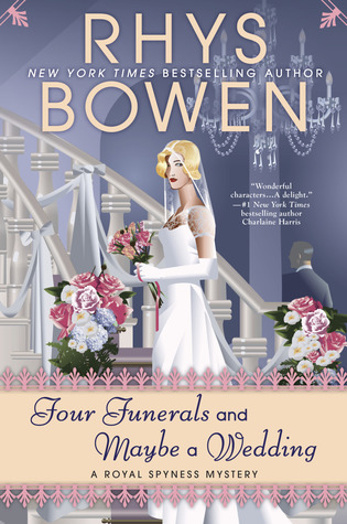 [PDF] [EPUB] Four Funerals and Maybe a Wedding (Her Royal Spyness #12) Download by Rhys Bowen
