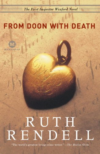 [PDF] [EPUB] From Doon With Death (Inspector Wexford, #1) Download by Ruth Rendell