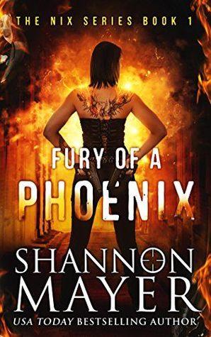 [PDF] [EPUB] Fury of a Phoenix (Nix, #1) Download by Shannon Mayer