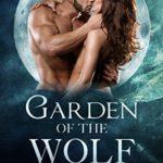 [PDF] [EPUB] Garden of the Wolf #1 Download