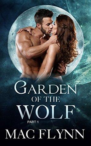 [PDF] [EPUB] Garden of the Wolf #1 Download by Mac Flynn