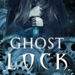 [PDF] [EPUB] Ghost Lock (Ghost Exile #4.5) Download