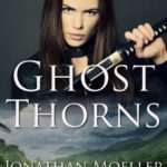 [PDF] [EPUB] Ghost Thorns (World of the Ghosts short story) Download