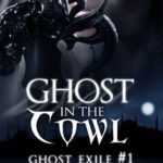 [PDF] [EPUB] Ghost in the Cowl (Ghost Exile, #1) Download