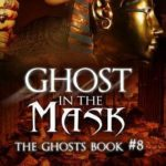 [PDF] [EPUB] Ghost in the Mask (Ghosts, #8) Download
