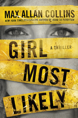 [PDF] [EPUB] Girl Most Likely (Krista Larson, #1) Download by Max Allan Collins