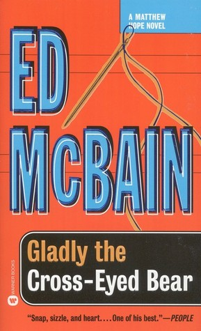[PDF] [EPUB] Gladly the Cross-Eyed Bear Download by Ed McBain