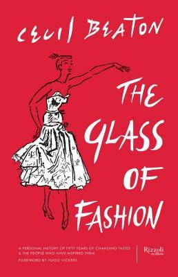 [PDF] [EPUB] Glass of Fashion: A Personal History of Fifty Years of Changing Tastes and the People Who Have Inspired Them Download by Cecil Beaton
