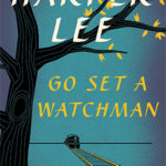 [PDF] [EPUB] Go Set a Watchman (To Kill a Mockingbird, #2) Download