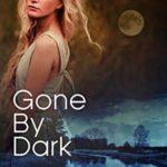[PDF] [EPUB] Gone by Dark (Carolina Moon #2) Download