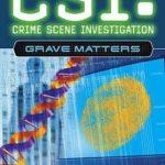 [PDF] [EPUB] Grave Matters (CSI: Crime Scene Investigation, #5) Download