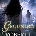 [PDF] [EPUB] Grounded (Out of the Box, #4) Download