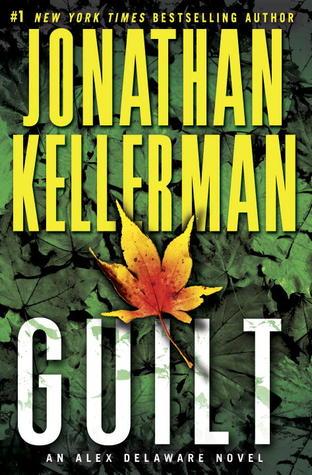 [PDF] [EPUB] Guilt (Alex Delaware, #28) Download by Jonathan Kellerman