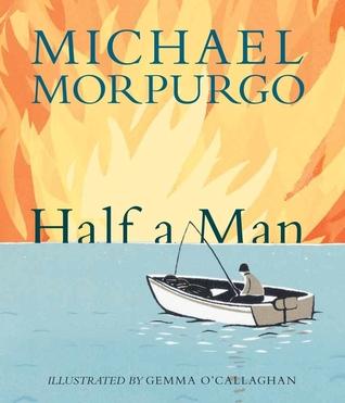[PDF] [EPUB] Half a Man Download by Michael Morpurgo