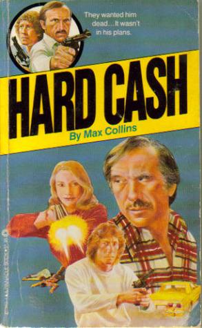 [PDF] [EPUB] Hard Cash (Nolan, #5) Download by Max Allan Collins