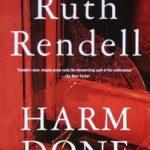 [PDF] [EPUB] Harm Done (Inspector Wexford, #18) Download