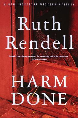 [PDF] [EPUB] Harm Done (Inspector Wexford, #18) Download by Ruth Rendell