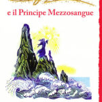 [PDF] [EPUB] Harry Potter e il Principe Mezzosangue (Harry Potter, #6) Download