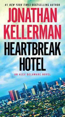 [PDF] [EPUB] Heartbreak Hotel (Alex Delaware, #32) Download by Jonathan Kellerman