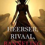 [PDF] [EPUB] Heerser, Rivaal, Banneling (Over Kronen en Glorie—Boek 7) Download