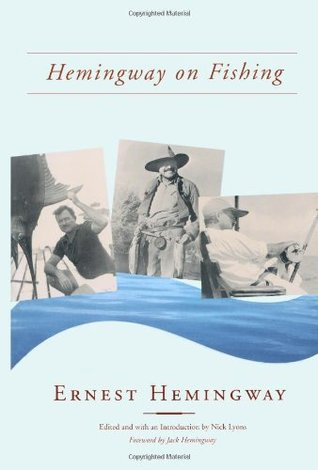 [PDF] [EPUB] Hemingway on Fishing Download by Ernest Hemingway