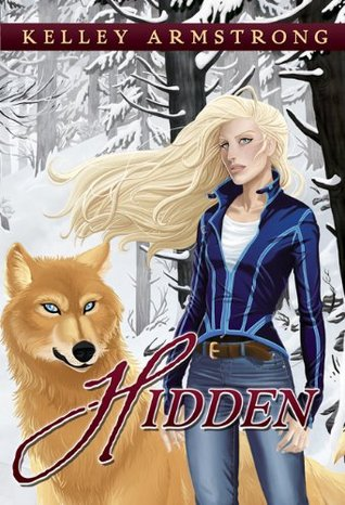 [PDF] [EPUB] Hidden (Otherworld Stories, #10.7) Download by Kelley Armstrong